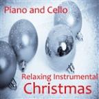 Relaxing Instrumental Christmas Piano And Cello