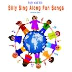 Silly Sing Along Fun Songs (Bright Mind Kids), Vol. 2