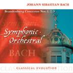 Classical Evolution: Bach: Brandenburg Concertos Nos. 1-3