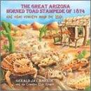 Great Arizona Horned Toad Stampede Of 1874 And Other Creative Songs For Kids