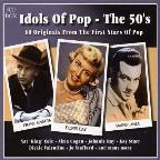 Idols Of Pop: The 50's