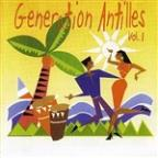 Generation Antilles Vol. 1