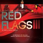 Red Flags III