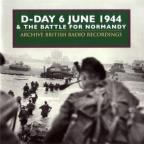 Vol. 1 - D - Day The Battle Of Normandy June1944