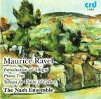 Ravel: Introduction & Allegro; Piano Trio; Sonata for Violin & Cello