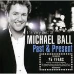 Very Best of Michael Ball: Past & Present