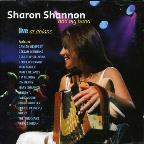 Sharon Shannon & Friends Live