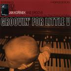 Groovin' For Little V