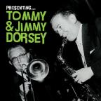 Presenting Tommy and Jimmy Dorsey