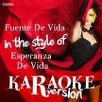 Fuente De Vida (In The Style Of Esperanza De Vida) [karaoke Version] - Single