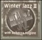 Plays Winter Jazz With Rebecca Kilgore Vol. 2