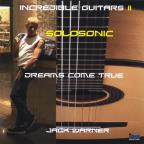 Incredible Guitars II-Dreams Come True-Solosonic