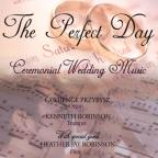 Perfect Day: Ceremonial Wedding Music
