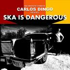 Ska is Dangerous