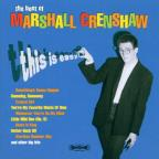 Best of Marshall Crenshaw: This Is Easy