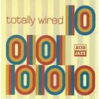 Totally Wired V.10