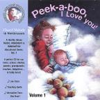 Peek-A-Boo, I Love You-Ages Birth to 6, 32 Activities with Cheryl Melody, Music Special