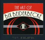 Art of Bix Beiderbecke