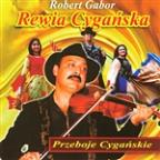 Przeboje Cyganskie (Gypsy Music From Eastern Europe)