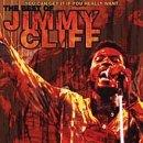 You Can Get It If You Really Want: The Best Of Jimmy Cliff