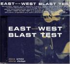 East West Blast Test