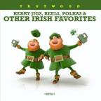 Kerry Jigs, Reels, Polkas & Other Irish Favorites