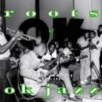 Roots of OK Jazz: Congo Classics 1955-1956