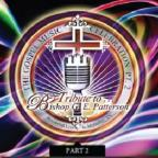Gospel Music Celebration, Pt. 2: Tribute To Bishop G.E. Patterson