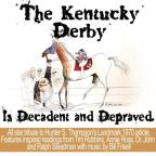Kentucky Derby Is Decadent and Depraved