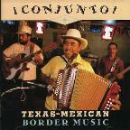 Conjunto! Texas-Mexican Border Music Vol. 1