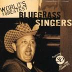 World's Greatest Bluegrass Singers