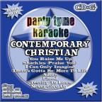 Party Tyme Karaoke: Contemporary Christian, Vol. 1