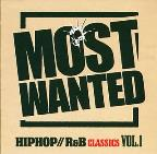 Most Wanted - I Love Hip Hop P Vol. 1 - Most Wanted - I Love Hip Hop P