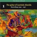 Music of Brazil: The guitar of Laurindo Almeida, Volume 1 - Recordings 1949 - 1957
