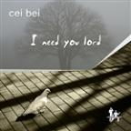 I Need You Lord 2011 Mixes