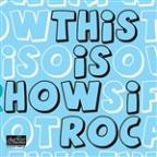 "This Is How I Roc €"" 2009 Yep Roc Records Label Sampler"