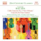 "Leonardo Balada: Cello Concerto No. 2 ""New Orleans""; Concerto for Four Guitars"