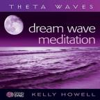 Dream Wave Meditation (Theta Waves)