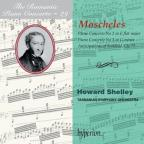 Romantic Piano Concerto, Vol. 29: Moscheles: Piano Concertos Nos. 2 & 3; Anticipations of Scotland
