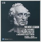 Mendelssohn: The Symphonies; The Piano Concertos; Capriccio Brilliant; A Midsummer Night's Dream