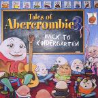 Tales of Abercrombie 3 Back to Kindergarten