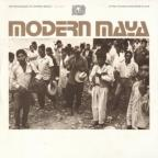 Modern Maya: The Indian Music of Chiapas, Mexico, Vol. 2