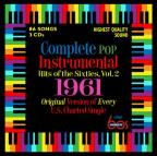 Complete Pop Instrumental Hits of the Sixties, Vol. 2: 1961
