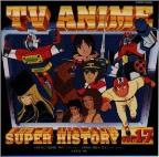 TV Anime History, Vol. 17