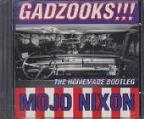 Gadzooks! The Homemade Bootleg