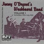 Jimmy O'Bryant's Washboard Band, Vol. 1 (1924 - 1925)