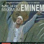 More Maximum Eminem