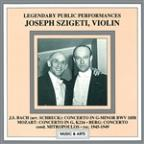Legendary Public Performances- Joseph Szigeti