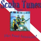 Scuba Tunes, Vol. 1: The Pool Sessions!