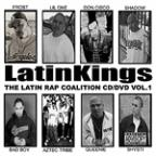 Latin Kings The Latin Rap Coalition Vol. 1